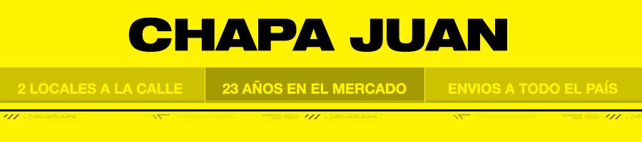 Chapa Juan - 2 locales a la calle - 23 años en el mercado - Envios a todo el pais